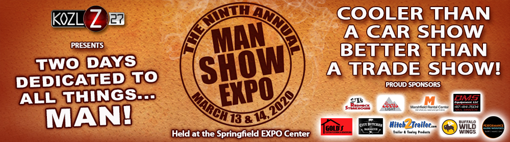 The KOZL Man Show Expo | March 13 & 14, 2020